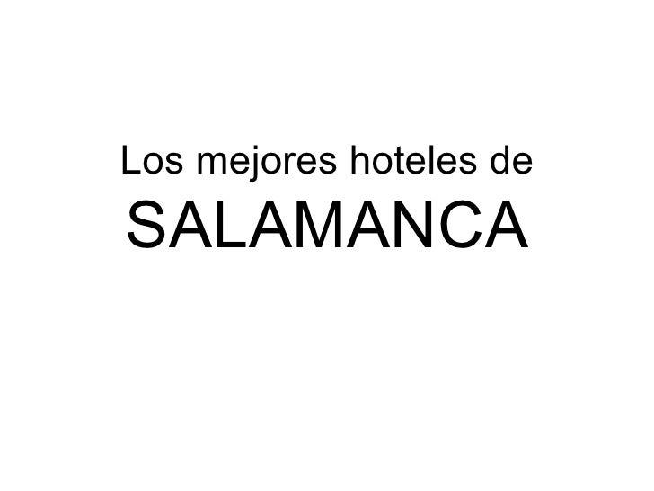 Los mejores hoteles de SALAMANCA