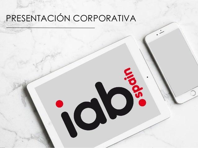 Presentación corporativa IAB Spain 2013