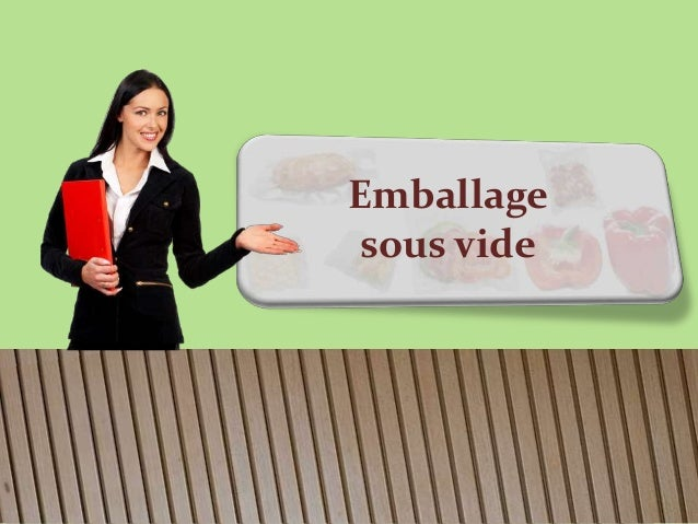 Emballage  sous vide