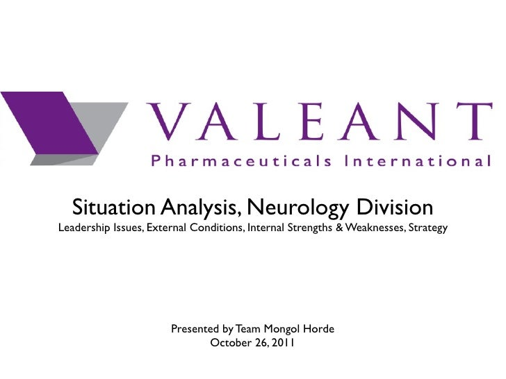 Situation Analysis, Neurology DivisionLeadership Issues, External Conditions, Internal Strengths & Weaknesses, Strategy   ...