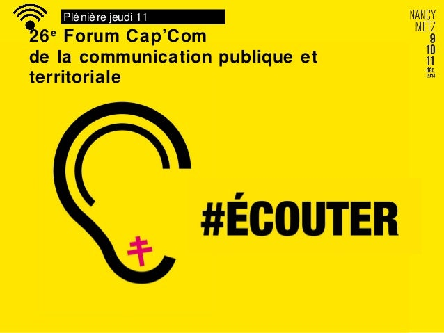 Plénière jeudi 11 26e Forum Cap'Com de la communication publique et territoriale