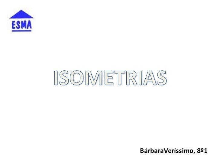 BárbaraVeríssimo, 8º1