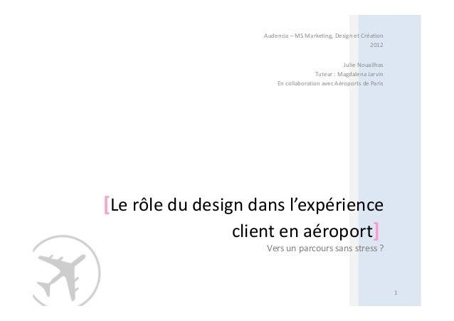 Audencia – MS Marketing, Design et Création                                                          2012                 ...