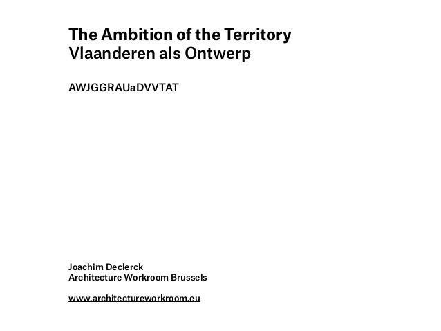 VRP Werelddag van de Stedenbouw 2012 | Joachim Declerck | 'The ambition of the Territory'