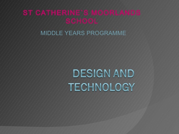 ST CATHERINE`S MOORLANDS         SCHOOL   MIDDLE YEARS PROGRAMME