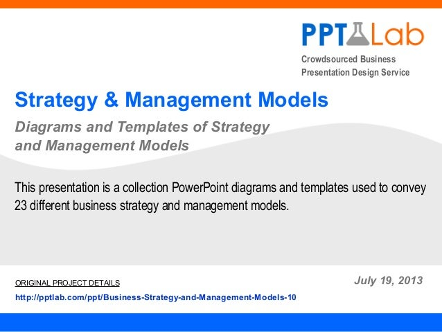 Crowdsourced Business Presentation Design Service Strategy & Management Models Diagrams and Templates of Strategy and Mana...