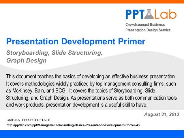 Crowdsourced Business Presentation Design Service Presentation Development Primer Storyboarding, Slide Structuring, Graph ...