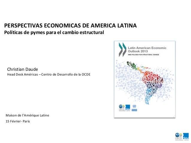 PERSPECTIVAS ECONOMICAS DE AMERICA LATINA Políticas de pymes para el cambio estructural