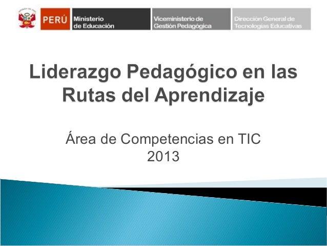 Área de Competencias en TIC 2013