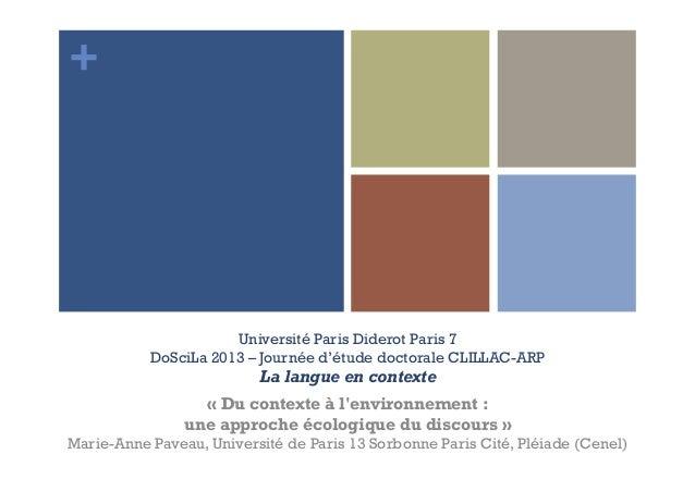 +                      Université Paris Diderot Paris 7           DoSciLa 2013 – Journée d'étude doctorale CLILLAC-ARP    ...