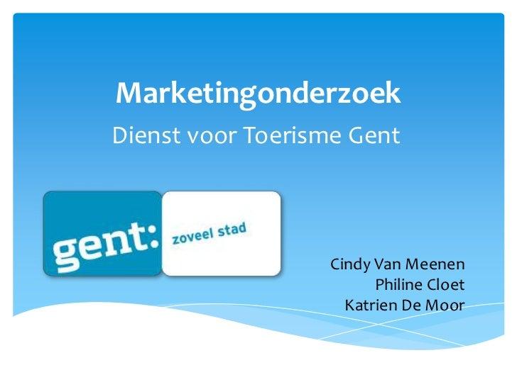 MarketingonderzoekDienst voor Toerisme Gent                  Cindy Van Meenen                        Philine Cloet        ...
