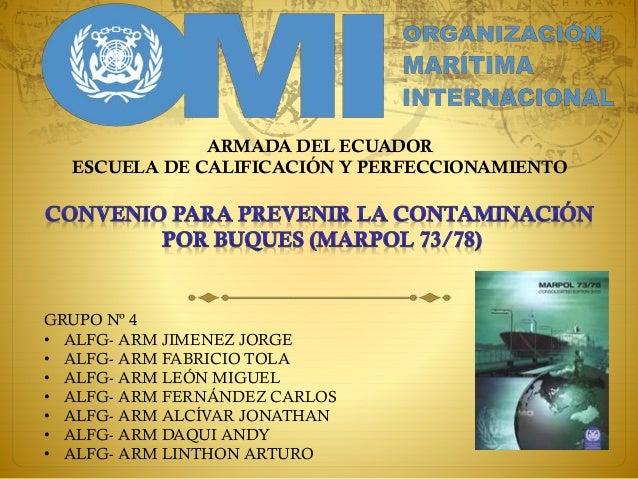 ARMADA DEL ECUADOR ESCUELA DE CALIFICACIÓN Y PERFECCIONAMIENTO GRUPO Nº 4 • ALFG- ARM JIMENEZ JORGE • ALFG- ARM FABRICIO T...