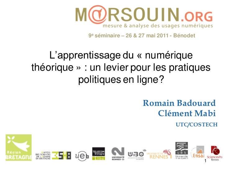 9e séminaire – 26 & 27 mai 2011 - Bénodet    L'apprentissage du « numériquethéorique » : un levier pour les pratiques     ...