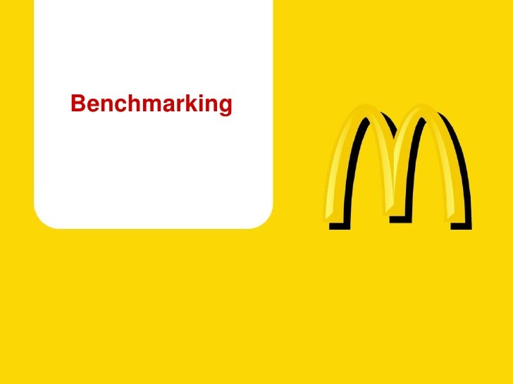 benchmarking for mcdonalds Npsbenchmarkscom is the world's first completely free and accessible repository for net promoter scores, benchmarks, best practices, and thought leadership.