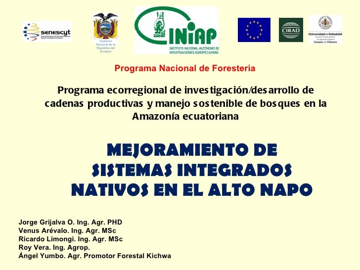Programa ecorregional de investigación/desarrollo de cadenas productivas y manejo sostenible de bosques en la Amazonía ecu...