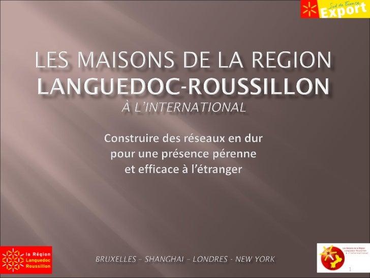 Les Maisons de la Région Languedoc-Roussillon à l'International