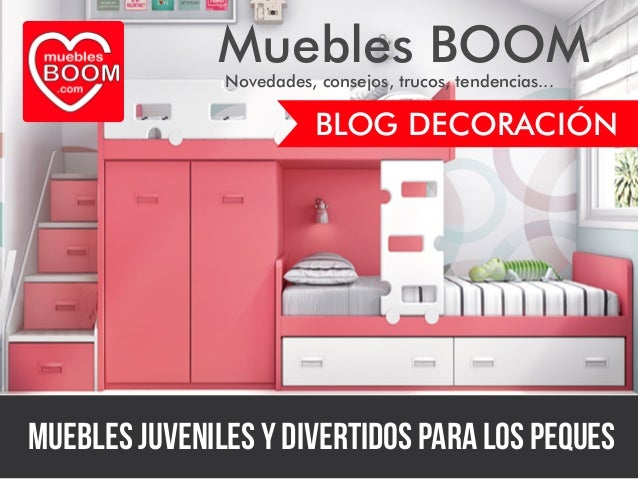 Gu a de decoraci n de muebles boom muebles juveniles y for Muebles divertidos