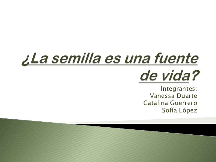 Integrantes:  Vanessa DuarteCatalina Guerrero       Sofía López