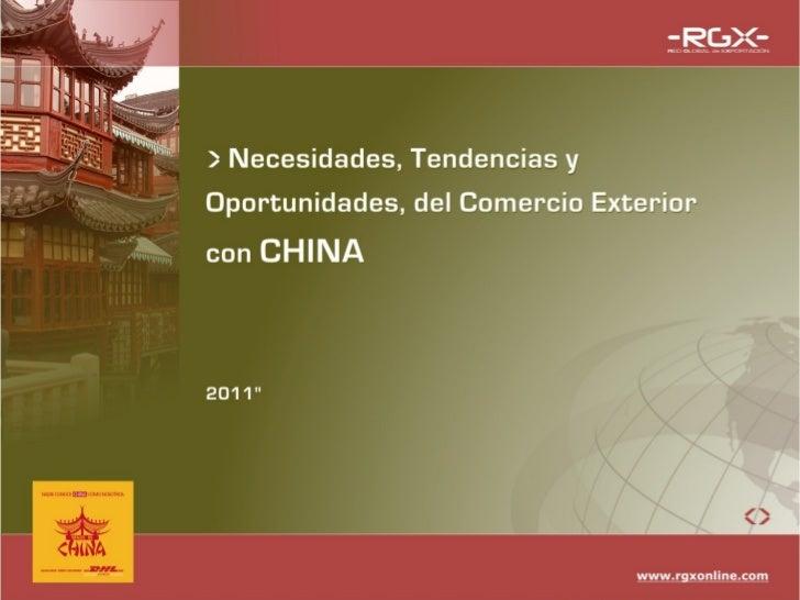 Necesidades tendencias y oportunidades china   rueda de prensa