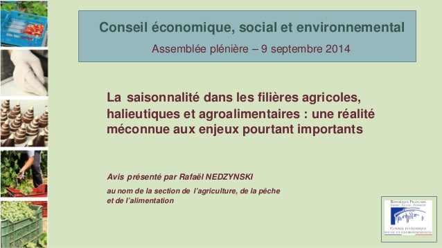La saisonnalité dans les filières agricoles,  halieutiques et agroalimentaires : une réalité  méconnue aux enjeux pourtant...