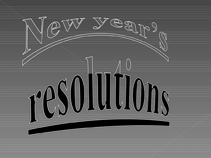 Ppt  New Years Resolutions[1]