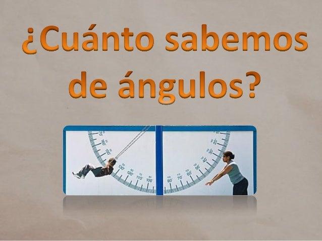 ÁNGULO   a)          b)          c)3 agudos    5 agudos    7 agudos2 Obtusos   2 Obtusos   1 Obtusos4 Recto     1 Recto   ...