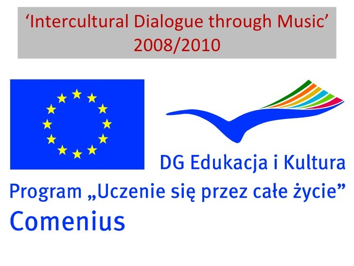 ' Intercultural Dialogue through Music' 2008/2010