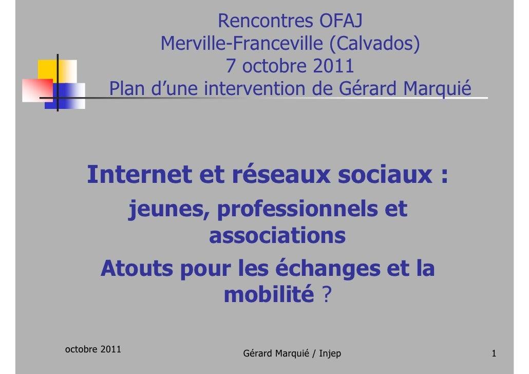 Internet, réseaux sociaux : jeunes, professionnels, associations - Atouts pour les échanges et la mobilité ?