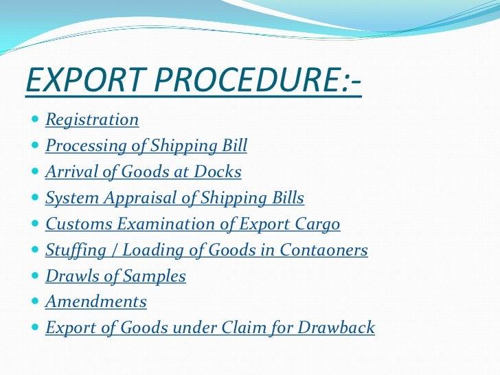 Import and export procedure(s) & documentation