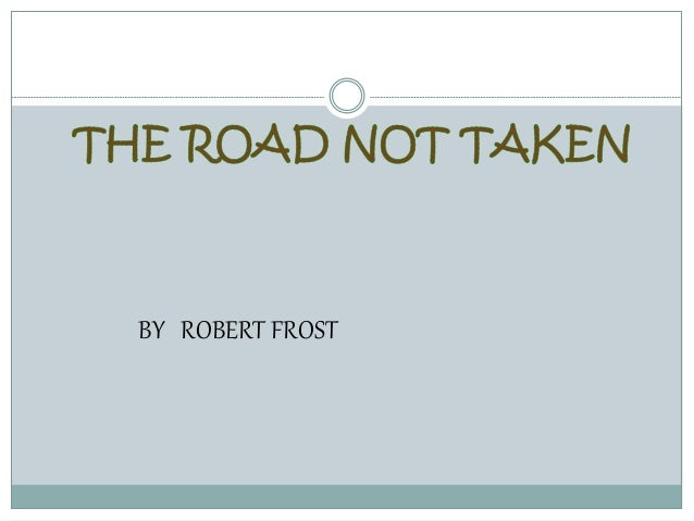 the road not taken presentation