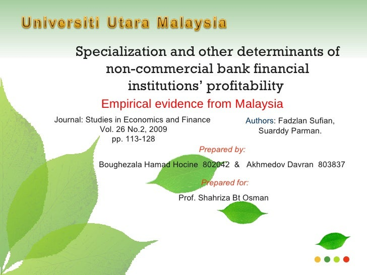 Specialization and other determinants of non-commercial bank financial institutions' profitability Empirical evidence from Malaysia