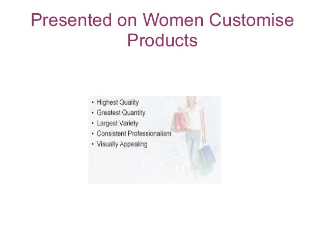 Presented on Women CustomiseProducts