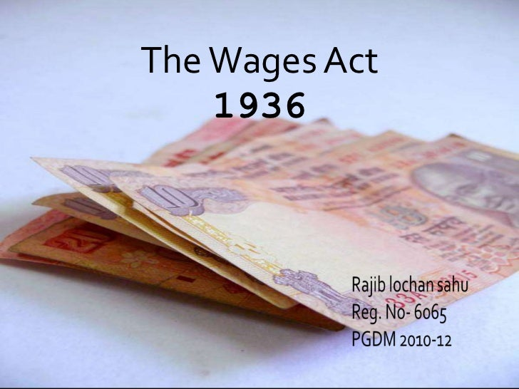 Ppt of wages act by rajib