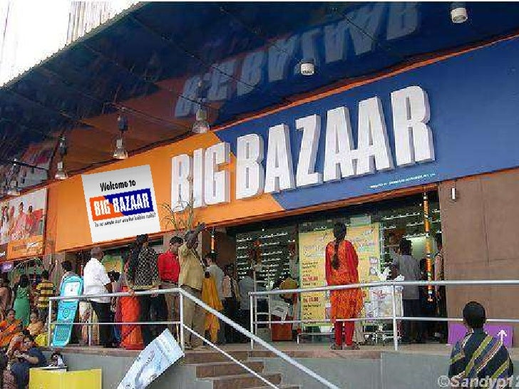 Ppt on big bazar