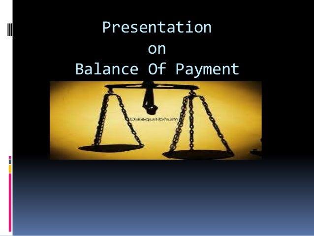 Presentation on Balance Of Payment (BOP)