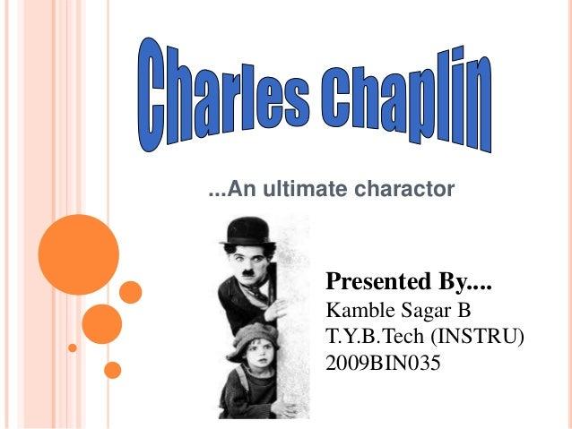 ...An ultimate charactor           Presented By....           Kamble Sagar B           T.Y.B.Tech (INSTRU)           2009B...