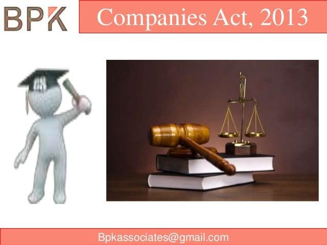 Companies Act, 2013  Bpkassociates@gmail.com