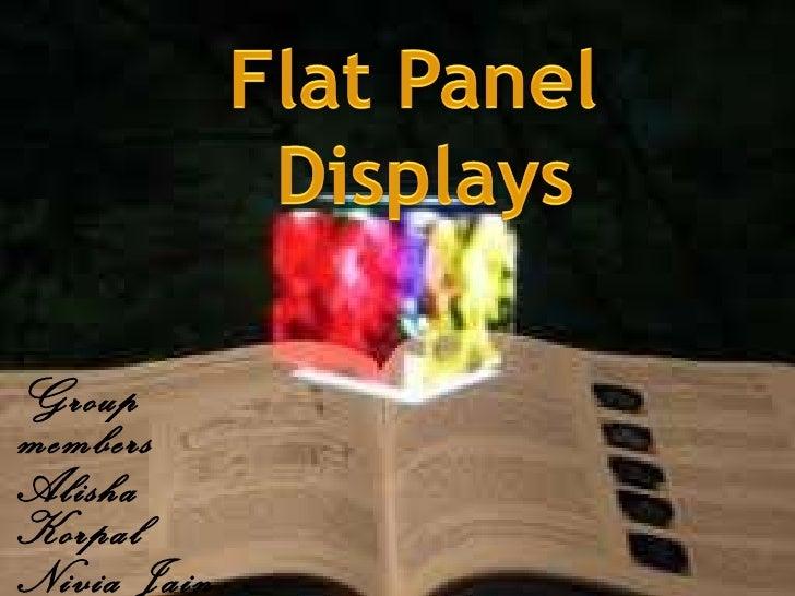 Ppt on flat panel display