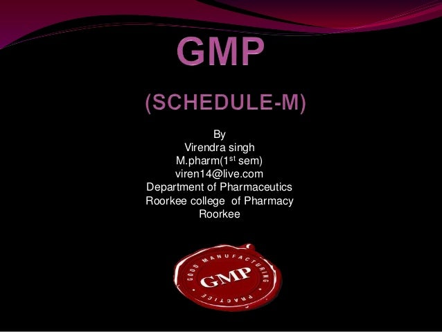 Good Manufacturing Practices(GMP)