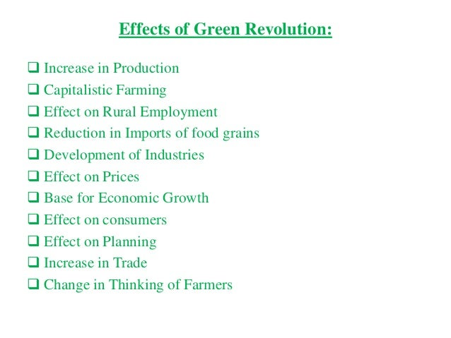 an analysis of green revolution Green revolution a popular term referring to a particular type of technical change in third world agriculture arising from improved genetic material, intensive fertilizer use, and controlled irrigation.
