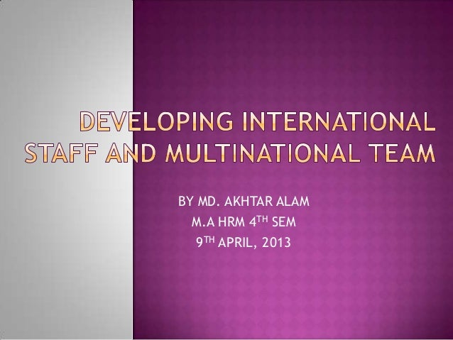 BY MD. AKHTAR ALAMM.A HRM 4TH SEM9TH APRIL, 2013