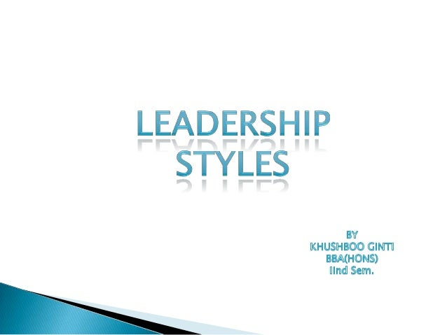leadership styles in education It's essential that today's leaders recognize and incorporate elements from various leadership styles to apply to unique situations in leadership positions.