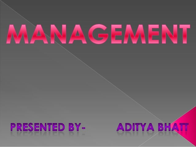 WHAT IS MANAGEMENT?