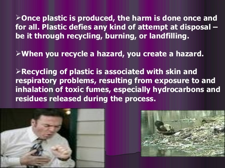 hazards of plastics essay There is a growing concern about the hazards plastic pollution in the marine  environment plastics pose both physical (eg, entanglement,.