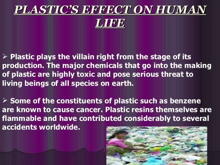Plastic bags effects on human health - Plastic Pollution Ppt