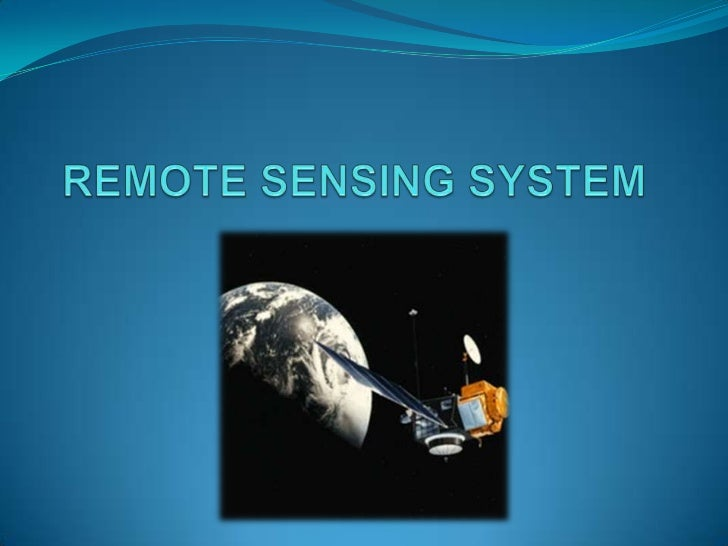 Ppt on remote sensing system