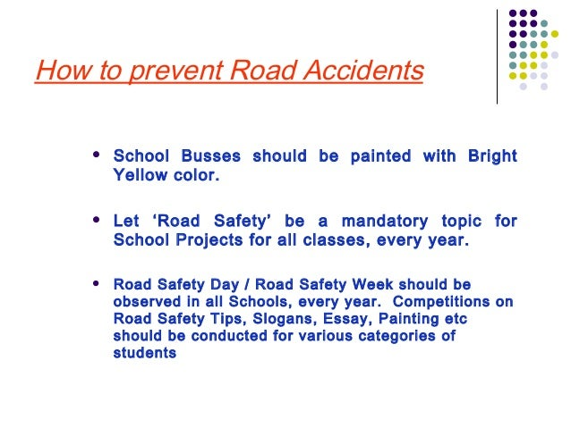 Safety Tips for Everyone - International travel, road