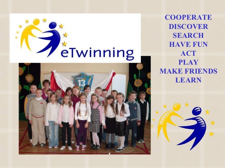 COOPERATE DISCOVER SEARCH HAVE FUN ACT PLAY MAKE FRIENDS LEARN