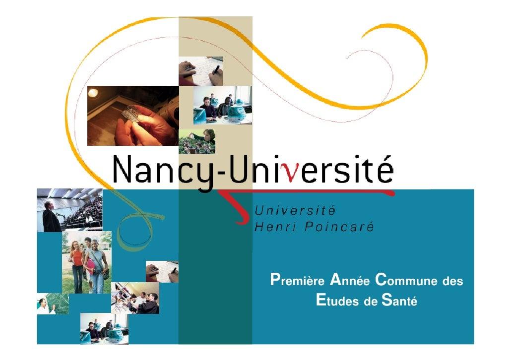 1ère Année des Etudes de Santé à l'Université Henri Poincaré (UHP)