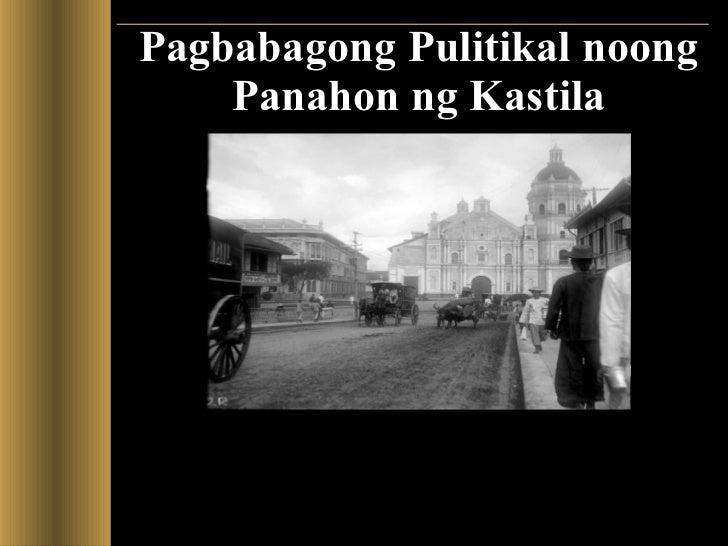 Pagbabagong Pulitikal noong Panahon ng Kastila